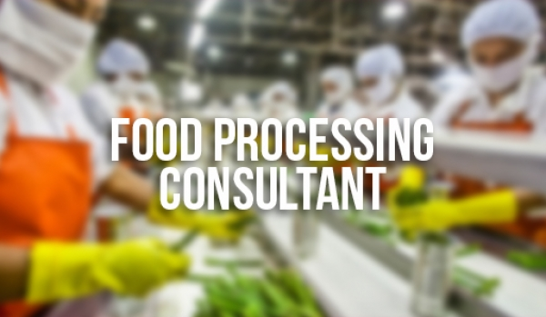 Food Processing Consultant